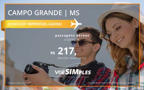 Passagem aérea promocional para Campo Grande! Ida e volta a partir de R$ 217,00