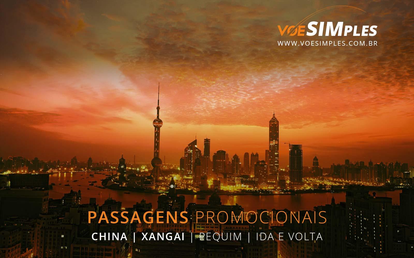 Passagens aéreas promocionais para Xangai e Pequim na China