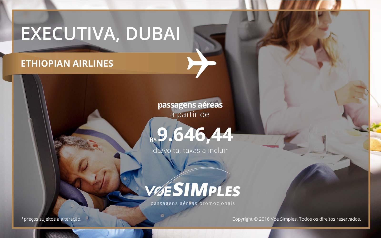 Passagem aérea Classe Executiva Ethiopian Airlines para Dubai