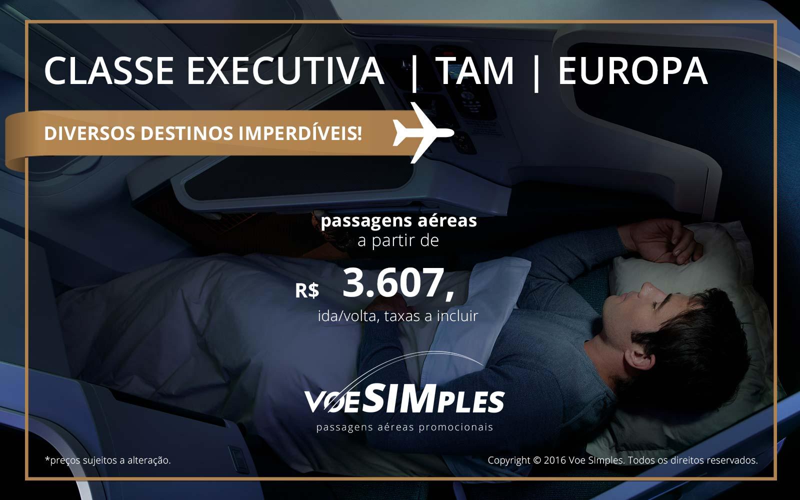 Passagem aérea Classe Executiva TAM para a Europa