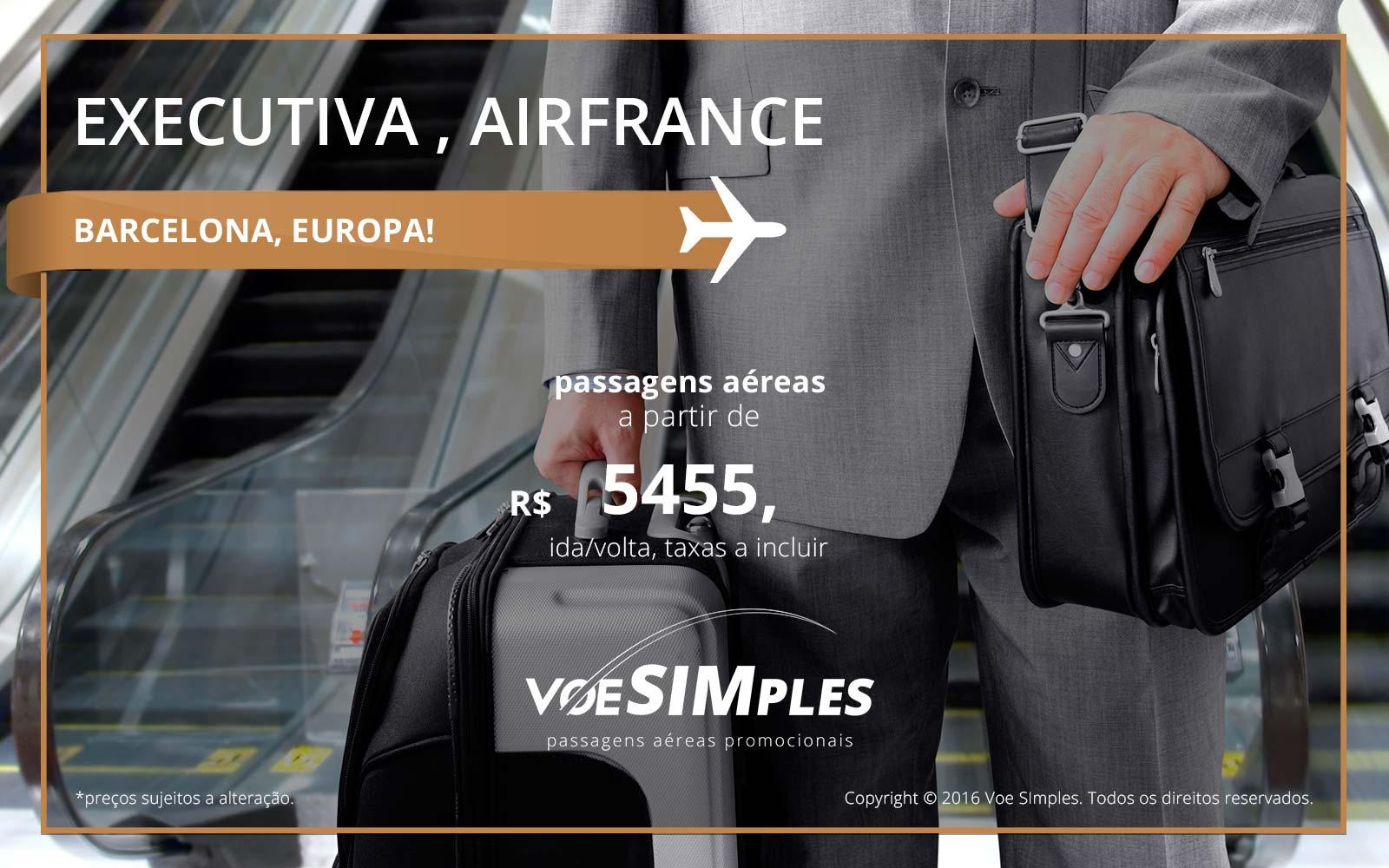 Passagens aéreas Classe Executiva Air France para Barcelona