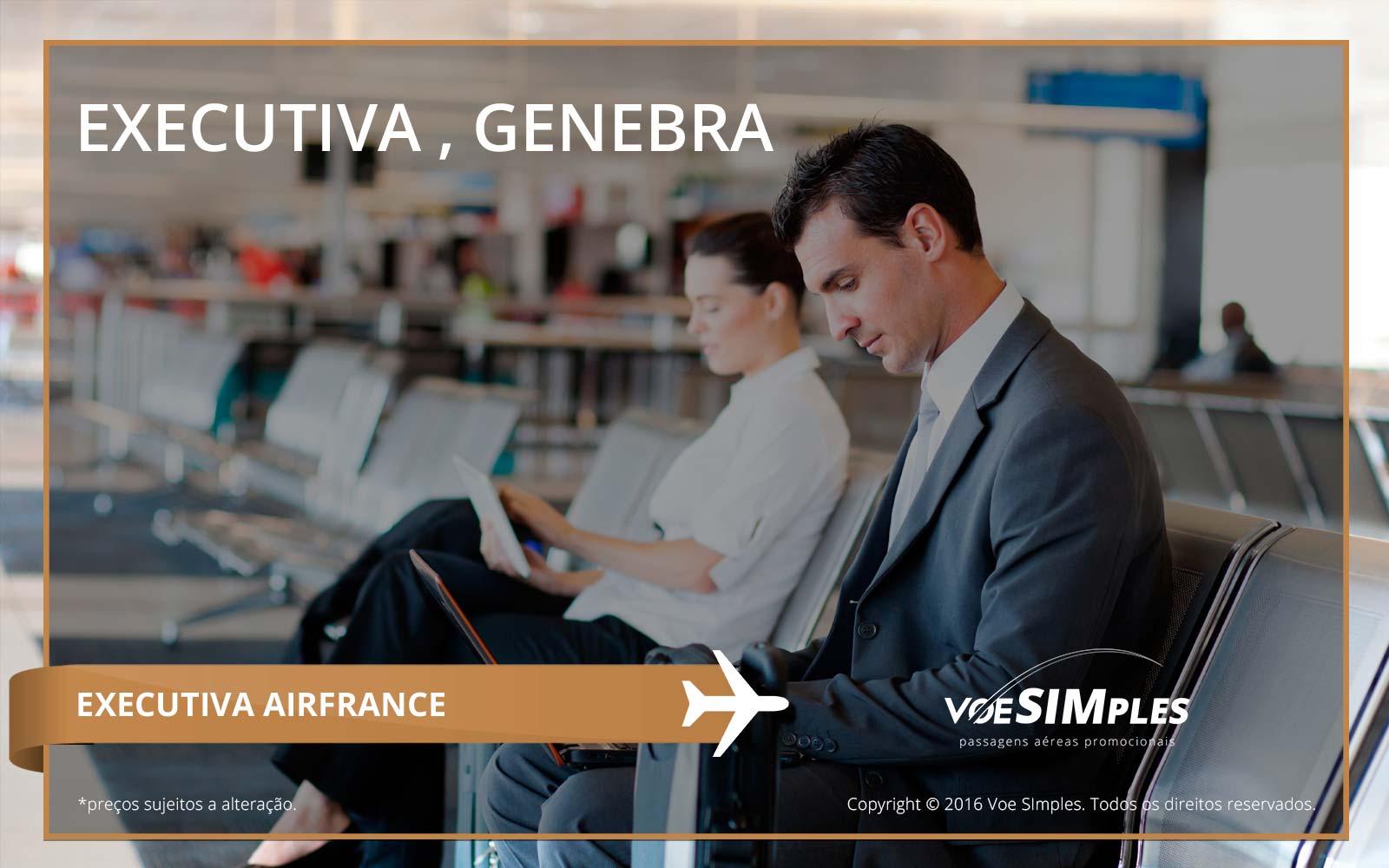 Passagem aérea Classe Executiva Air France para Genebra