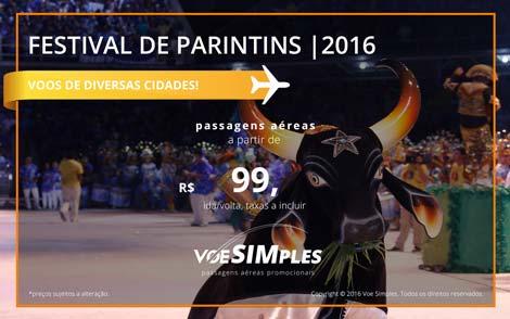 Passagens aéreas promocionais para o Festival de Parintins