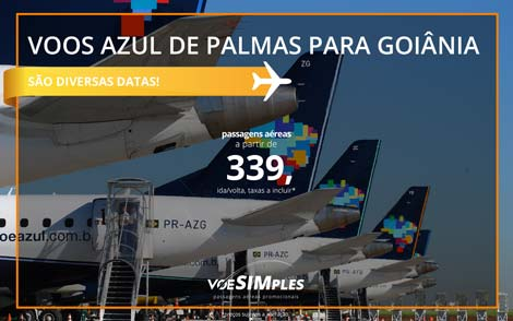 Passagem aérea promocional Azul saindo Palmas