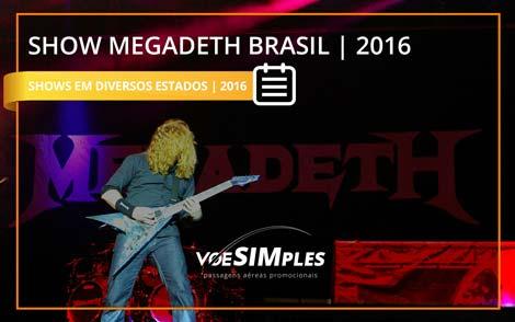 Show Megadeth Brasil 2016
