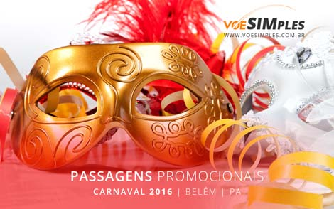 Passagem aérea promocional para Belém no Carnaval 2016