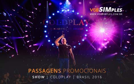 Passagem aérea promocional para o Show do Coldplay em São Paulo