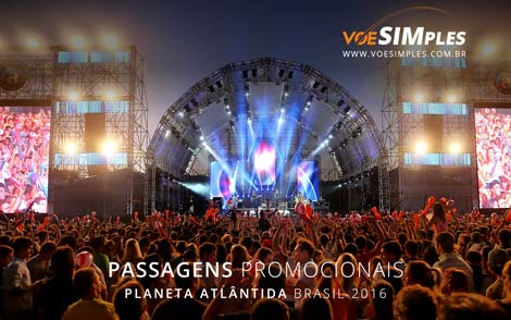 Passagem aérea promocional para o Festival Planeta Atlântida 2016 no Brasil