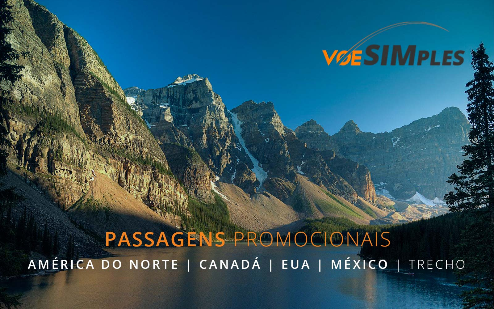 Passagens aéreas promocionais para o Canadá, Estados Unidos e México na América do Norte