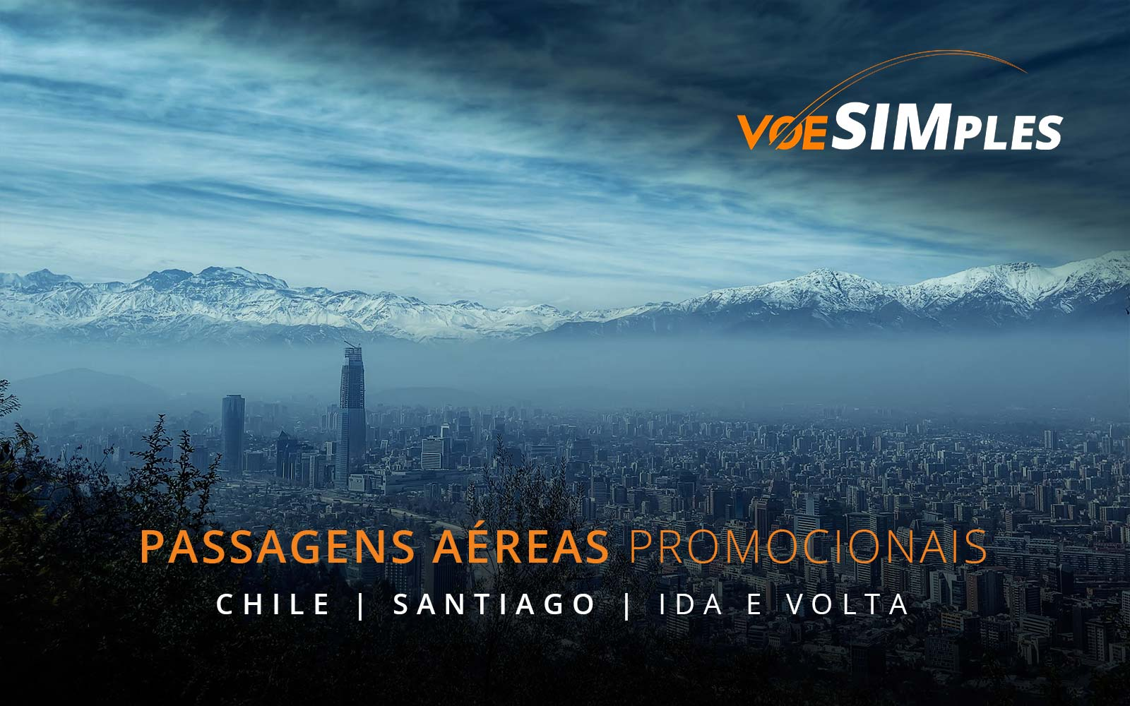 Passagens aéreas promocionais para Santiago no Chile