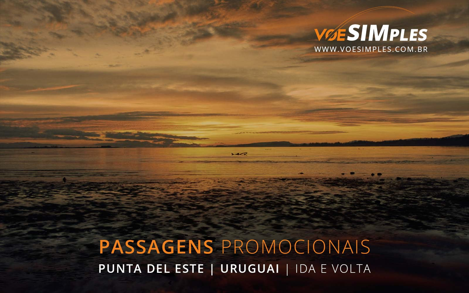 Passagens aéreas promocionais para Punta del Este no Uruguai