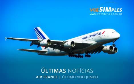 Air France: O último voo do Avião Jumbo após 45 ANOS